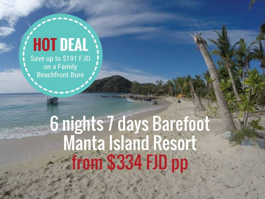 6 nights Barefoot Manta Island Resort - SAVE up to $191 FJD on a Family Bure