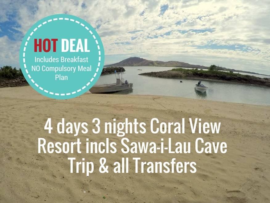 4 days 3 nights Coral View Resort incls Sawa-i-Lau Cave Trip & all Transfers